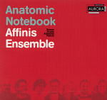 Affinis Ensemble's 'Anatomic Notebook' (cover)